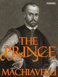 Last year was the 500th anniversary of the publication of one of the most significant books on political theory ever written, The Prince by Niccolò Machiavelli. Just how evil do many people view th...