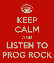 Keep Calm and Listen to Prog Rock